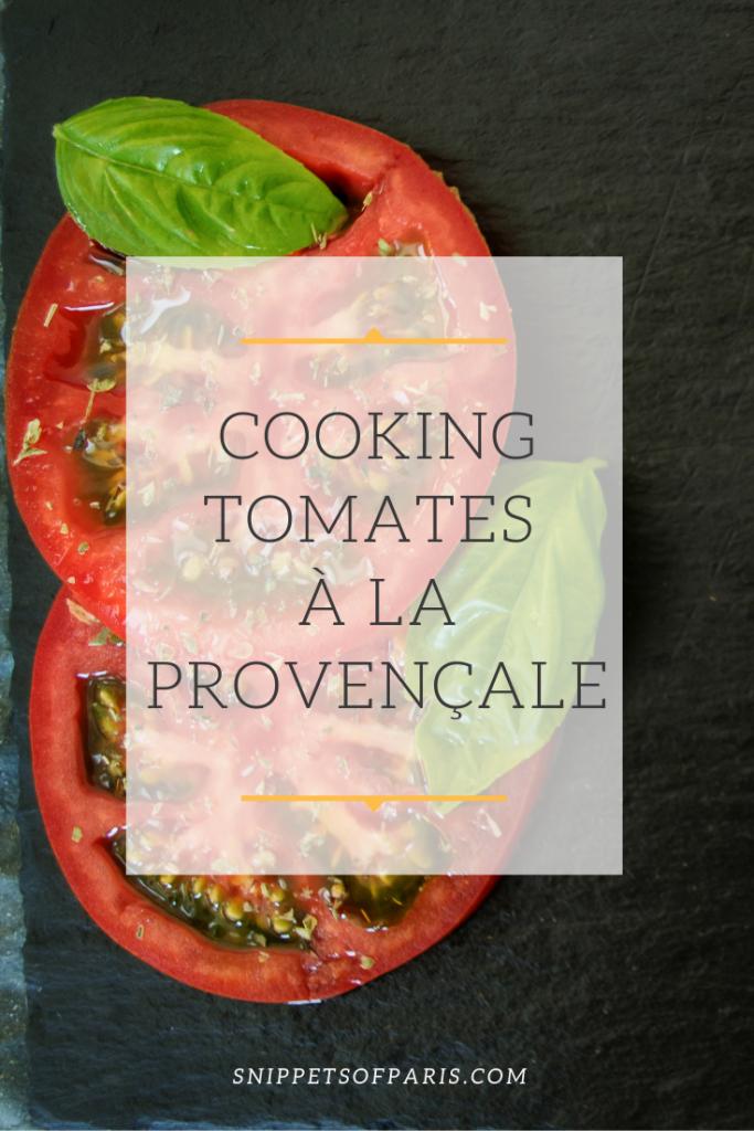 Cooking Tomates à la provençale