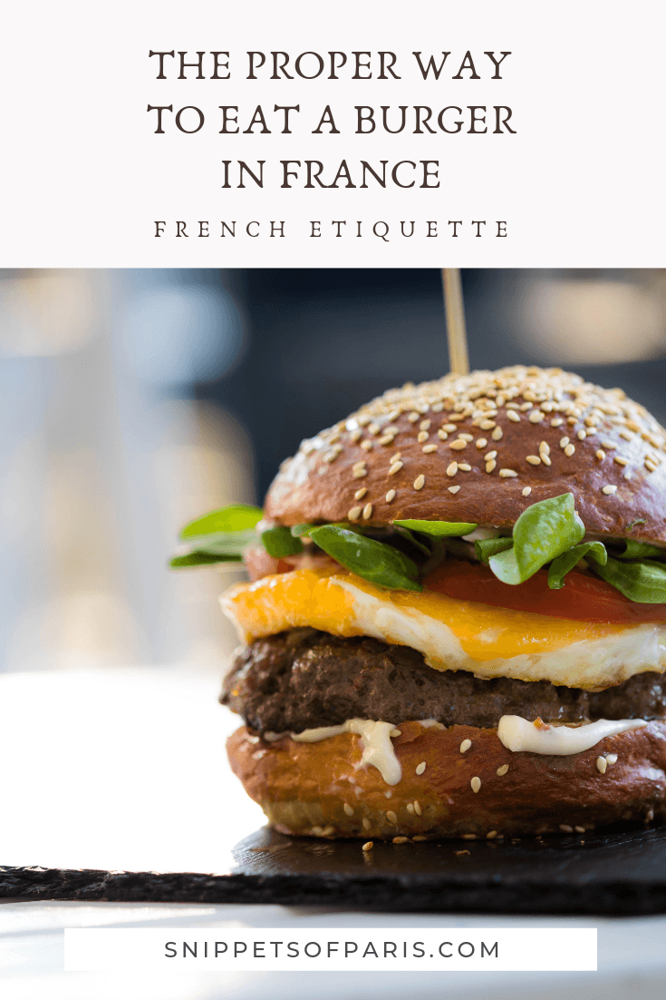 French Dining: Eating a burger with a fork