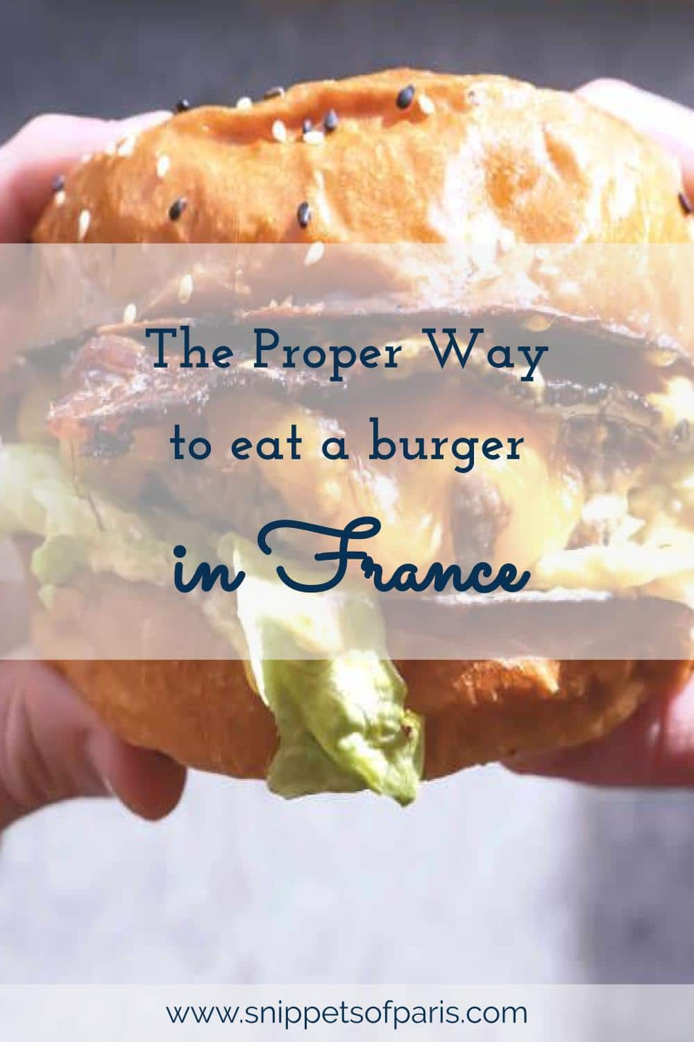 Do French people really eat burgers with a knife and fork? Learn more about French food etiquette and what other dishes are not safe from cutlery in France. #France #frenchetiquette