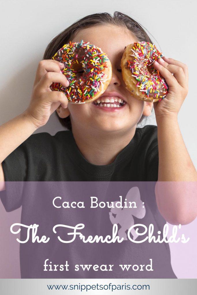 Caca Boudin French Children