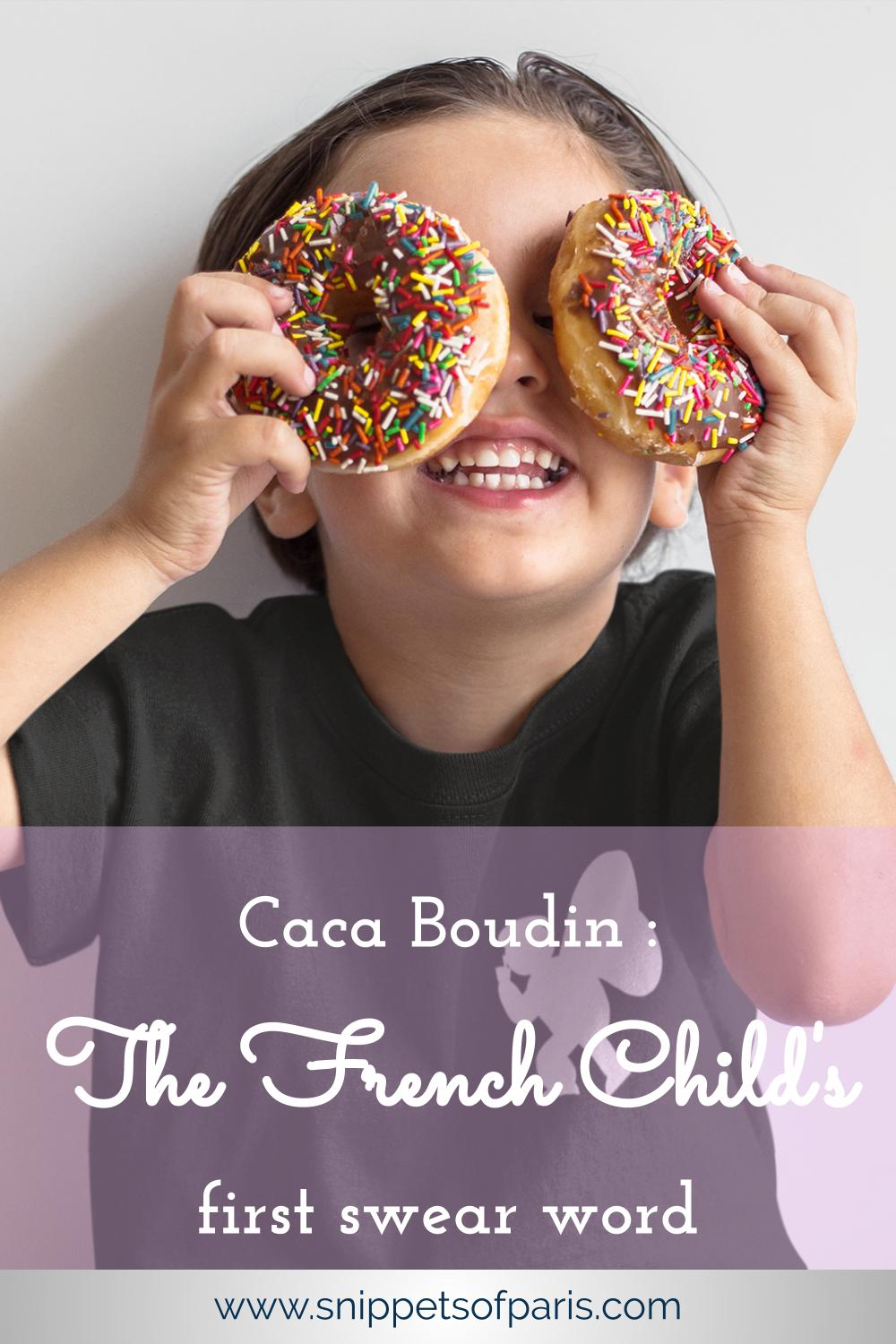 Caca Boudin | Your French Children\'s first swear word