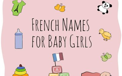 264 Chic French Girl names: Pretty & Unique with meanings