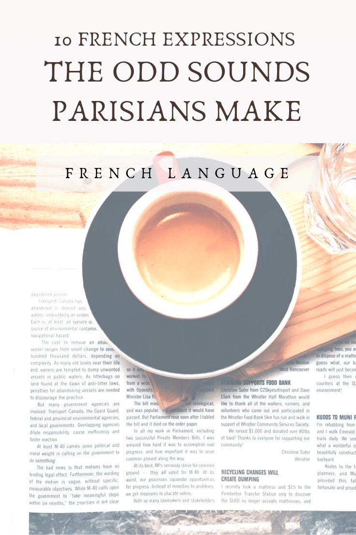 39 Funny French Words: Weird sounds to adopt immediately