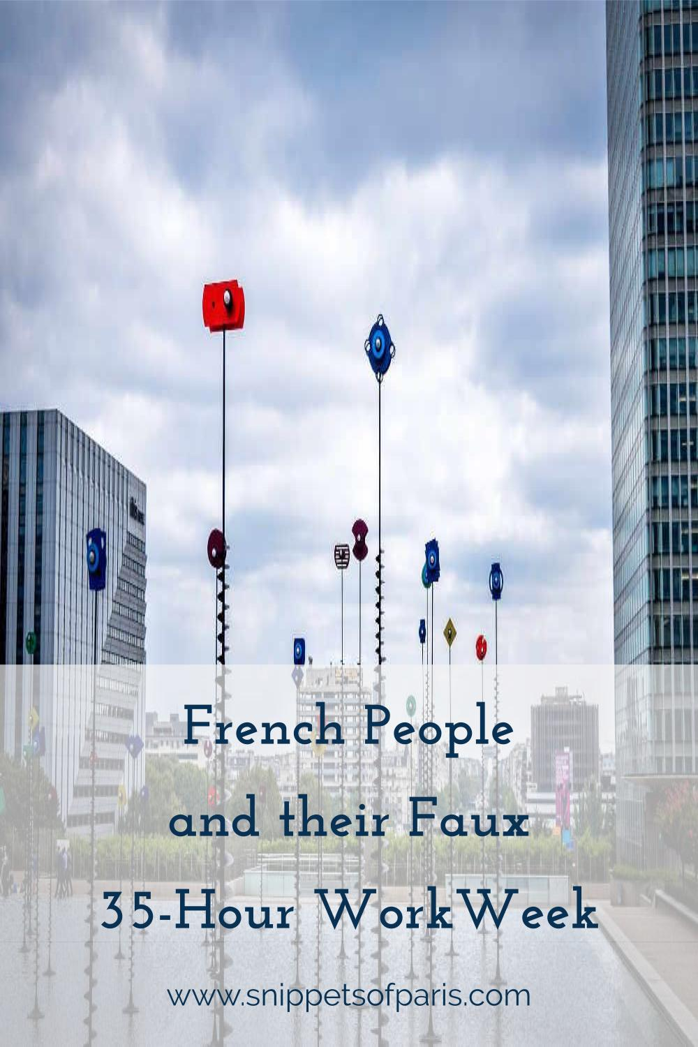 Think the French only work 35 hours a week?  Are the French good counting?  We explore the myth of French productivity and vacations! #france #frenchpeople