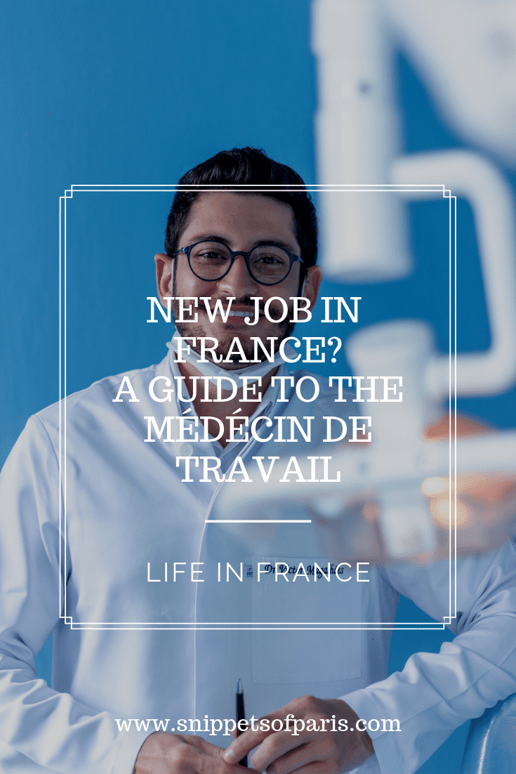 New job in France? A Guide to the Médecin de Travail