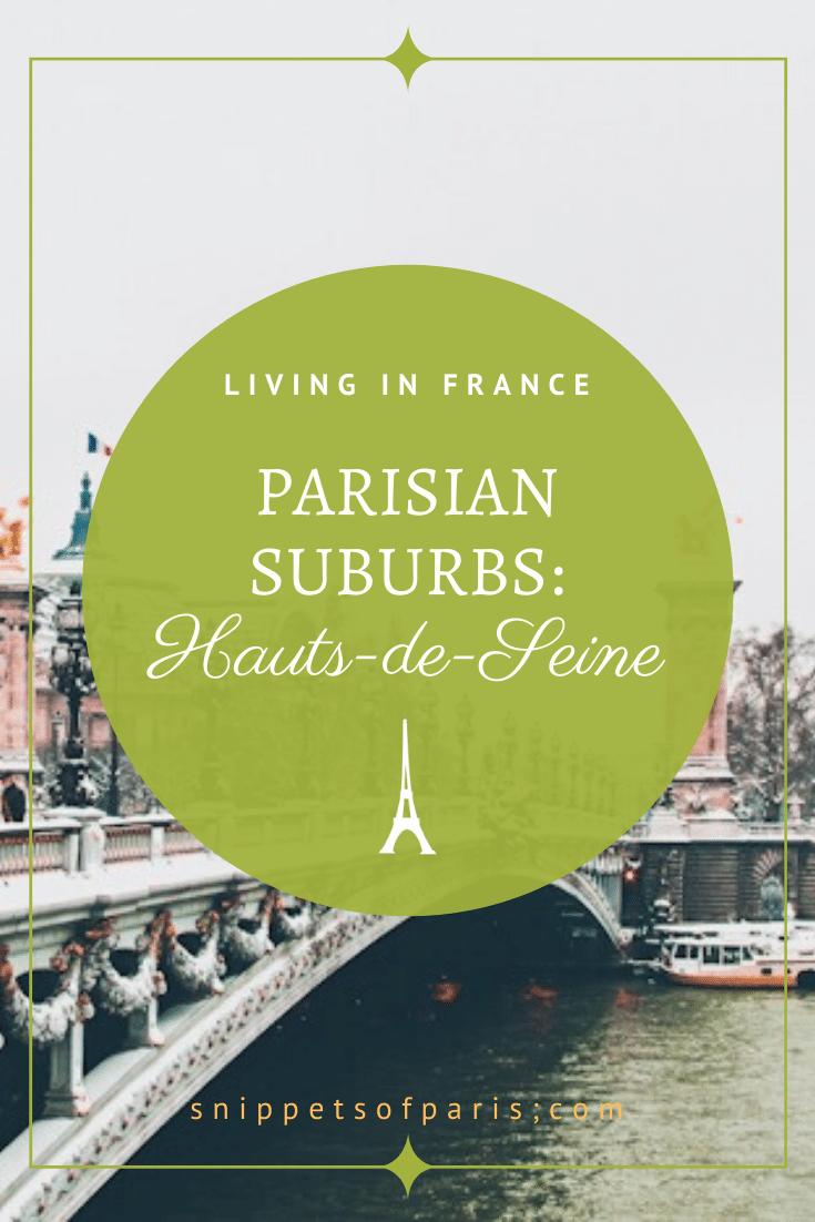 Hauts de Seine (92): Living in the Suburb West of Paris