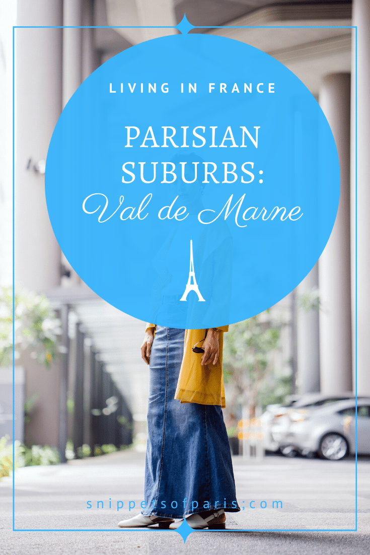 Marne la Vallée and Val de Marne (94): Living in the Suburbs East of Paris