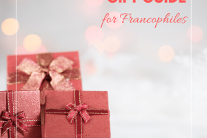 Top 13 Gifts for Francophiles