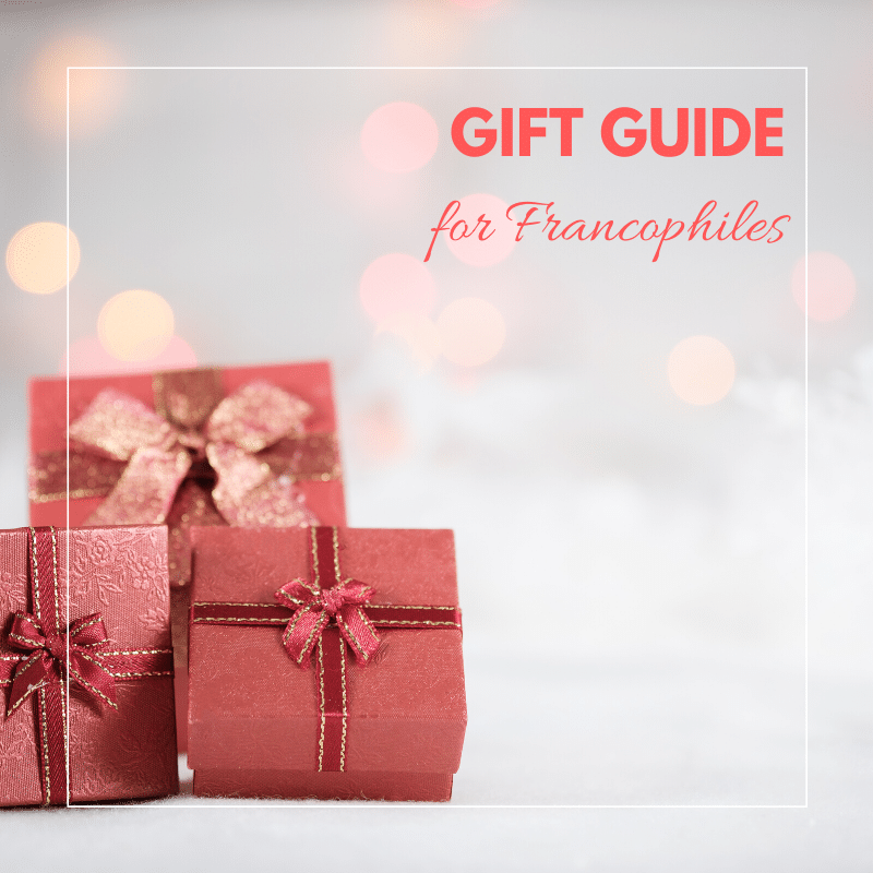 Top 13 Gifts for Francophiles (2019)