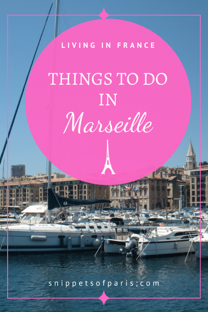 15 Delightful Things to do in Marseille France | Aux Armes! 1