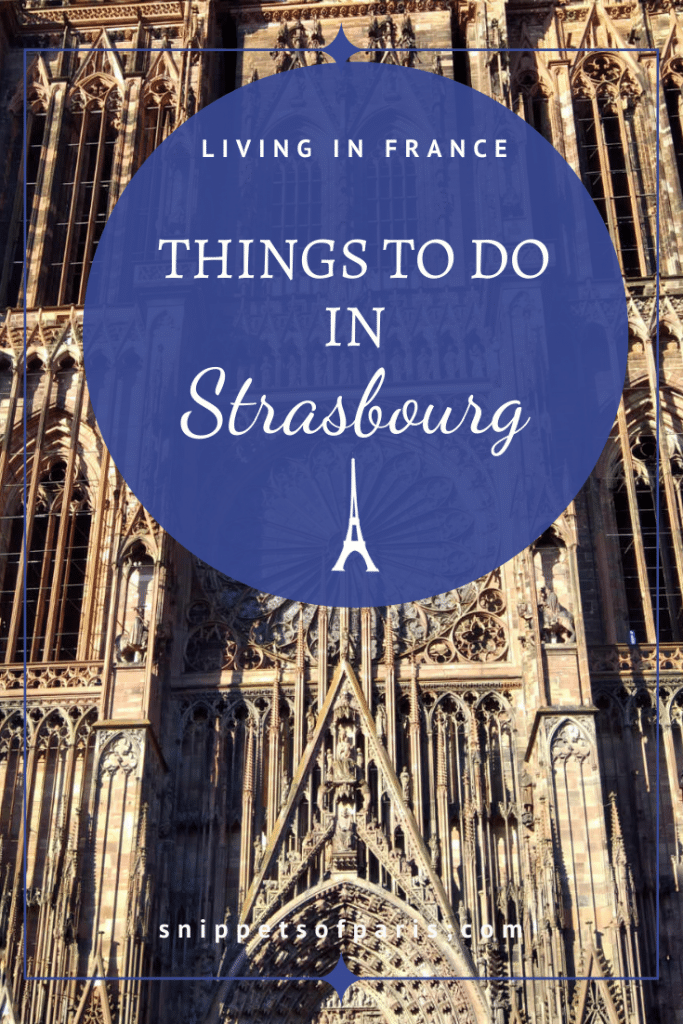 10 Best Things to do in Strasbourg: History, Culture, and Food 2