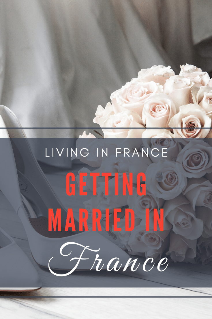 Getting Married in France: The reason it is not easy!