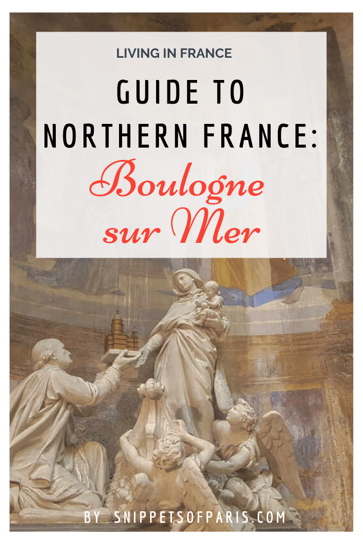 Visiting the seaside town of Boulogne-Sur-Mer in Northern France