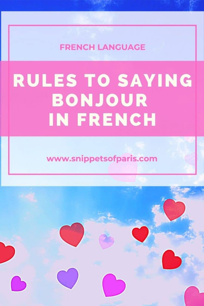 Rules of Bonjour: How to Say Hello in French (with Quiz!) 2
