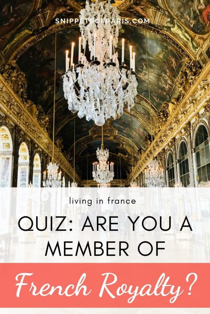 Quiz: Which French Royal Family Member are you? 2