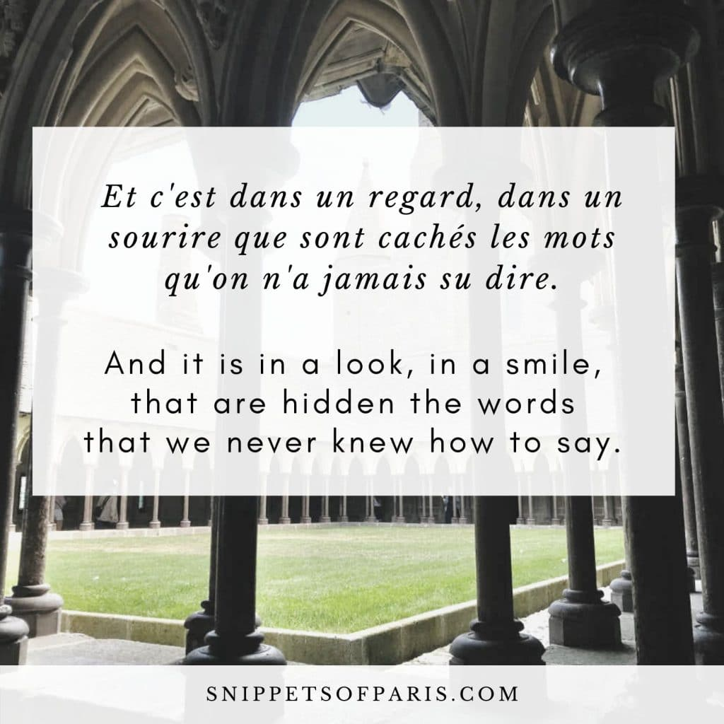 French Love Quote: And it is sometimes in a look, in a smile that are hidden the words that we never knew how to say.