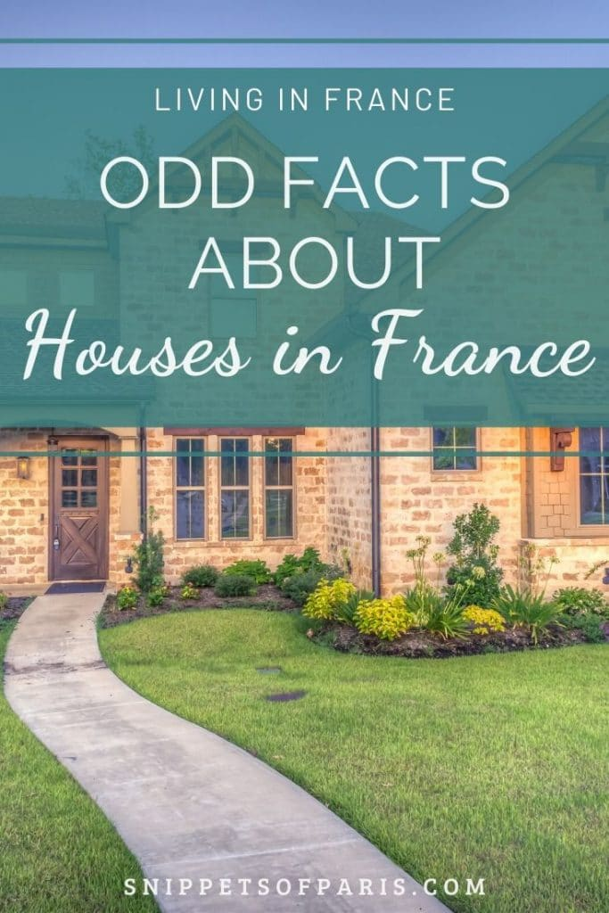 8 Strange Differences to know before buying a House in France 1