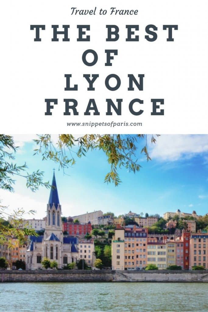 History & Gastronomy: 10 Best Things to do in Lyon France 3