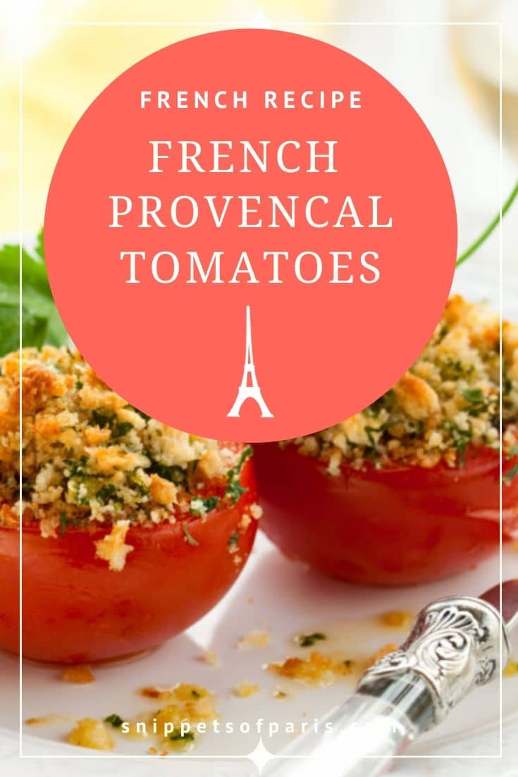 Provençale Tomatoes: A French cuisine recipe for summer 2