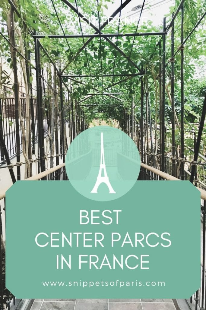 6 Center Parcs in France: Picking the Best French Holiday Resort 2