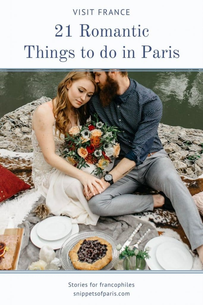 21 Romantic Things to do in Paris for couples 5