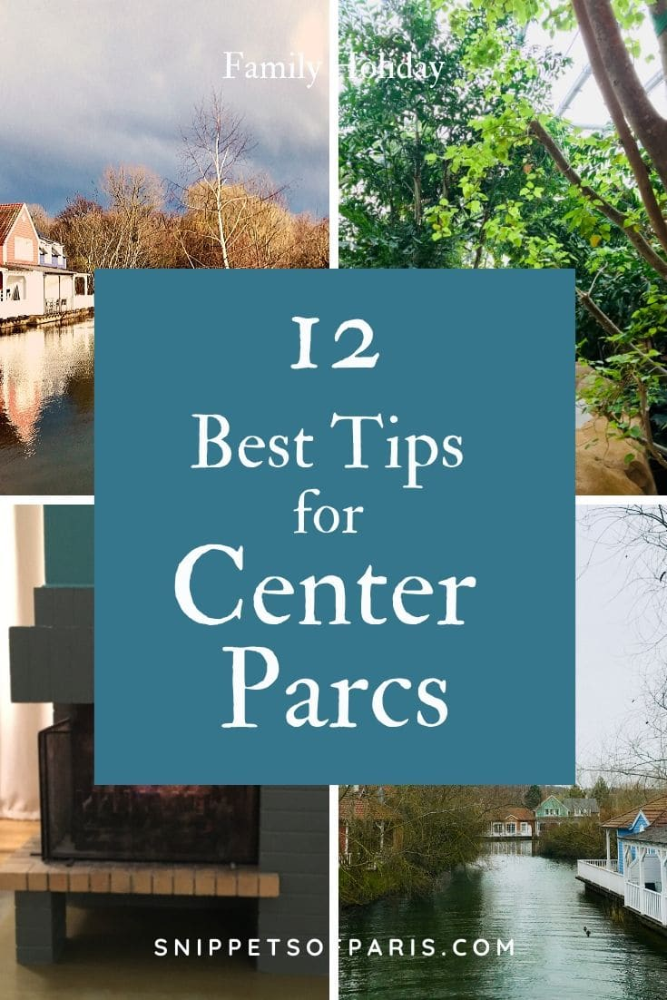 12 Best tips for your Center Parcs family holiday