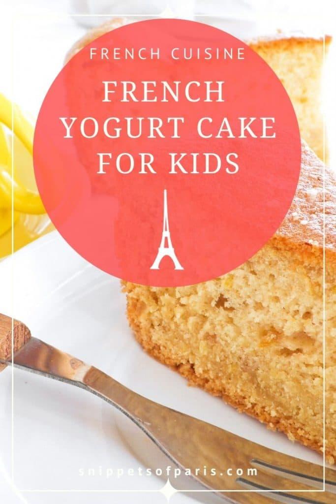 French yogurt cake recipe pin for pinterest