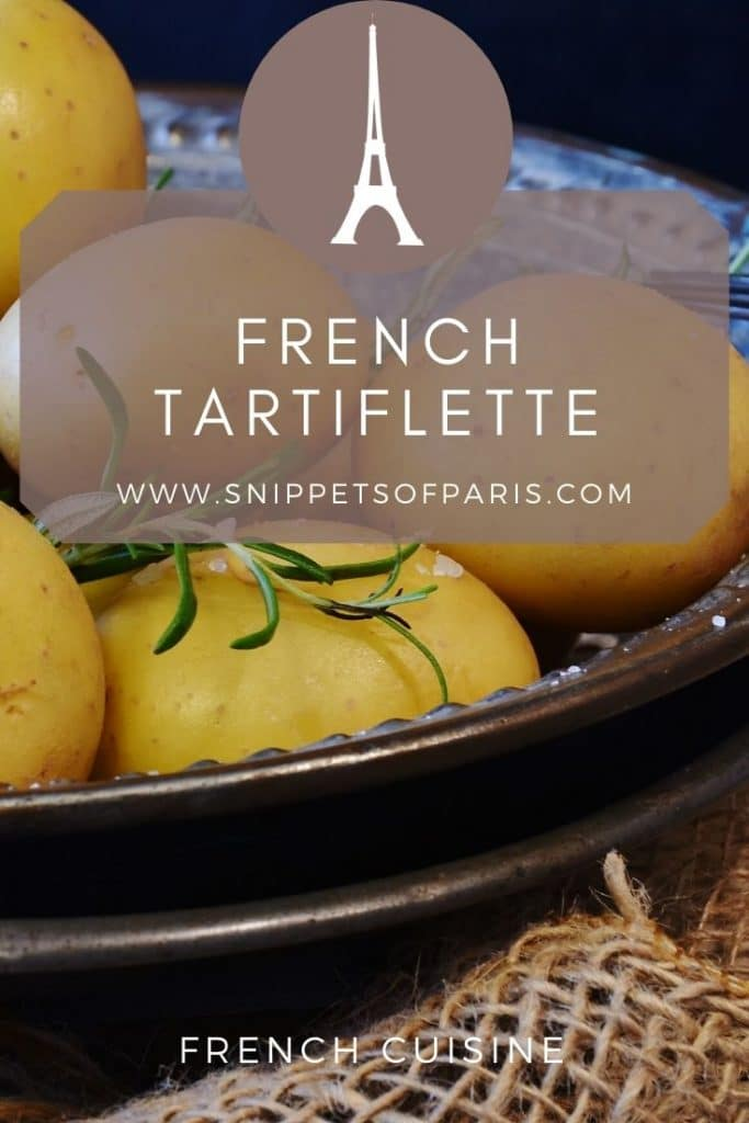 Tartiflette Recipe: The Winter dish from Savoie, France 3