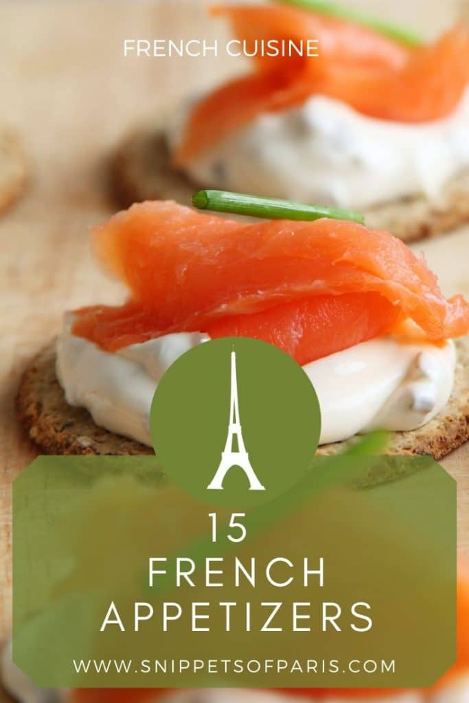 French Appetizers: 15 Amazingly Easy Hors d'oeuvres 1
