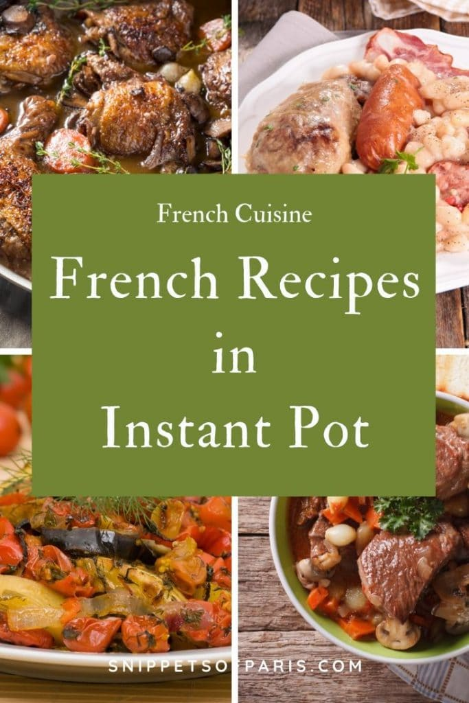 5 (Easy) French Recipes for the Instant Pot 6