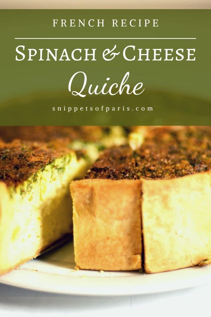 Spinach and Cheese Quiche: The Essential French Recipe