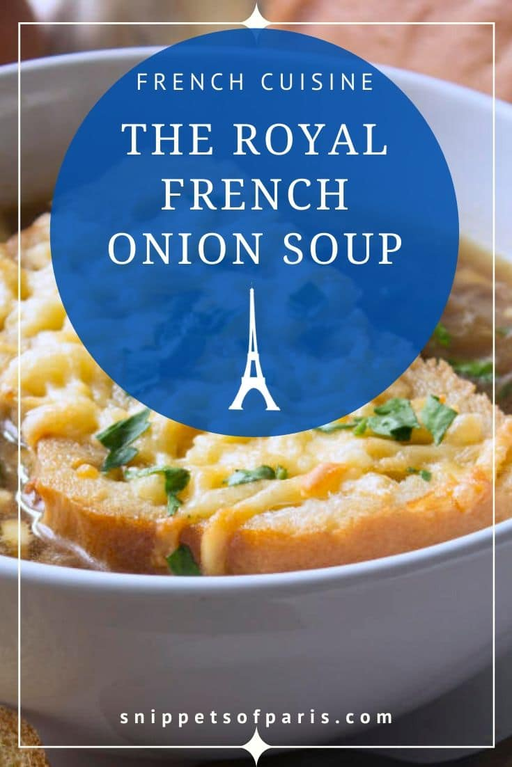 Easy and Authentic: the Royal French Onion Soup (Recipe) 1
