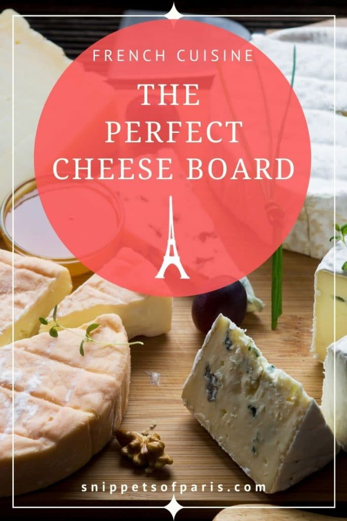 7 Secrets to a mouthwatering French cheese board 2