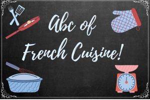 ABC of French Cuisine (A Handy Food Dictionary)