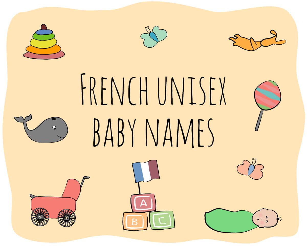 34+ French Unisex baby names that you will love