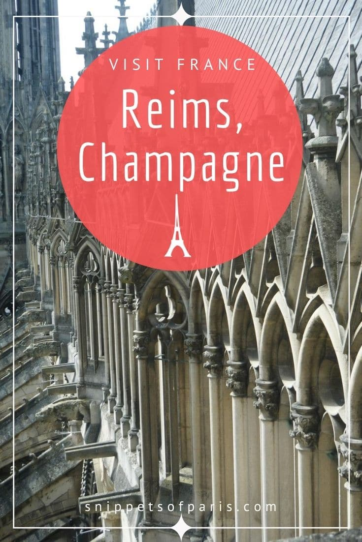Visiting Reims: The Royal Capital of Champagne (France)