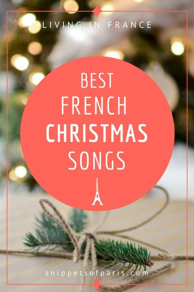 French Christmas Songs  pin for pinterest