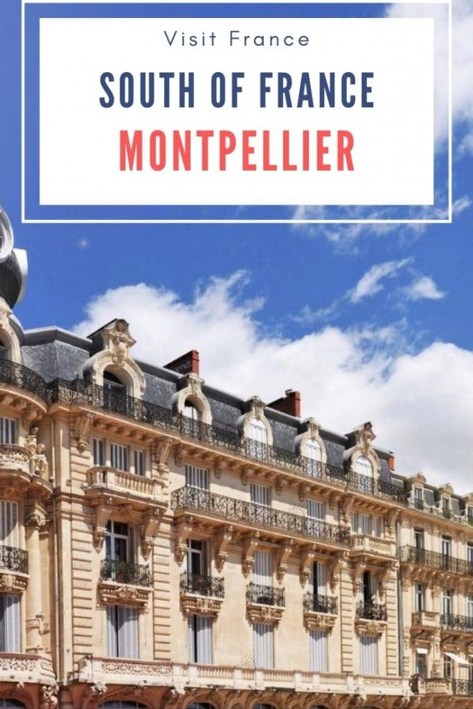 Things to do in Montpellier pin to pinterest