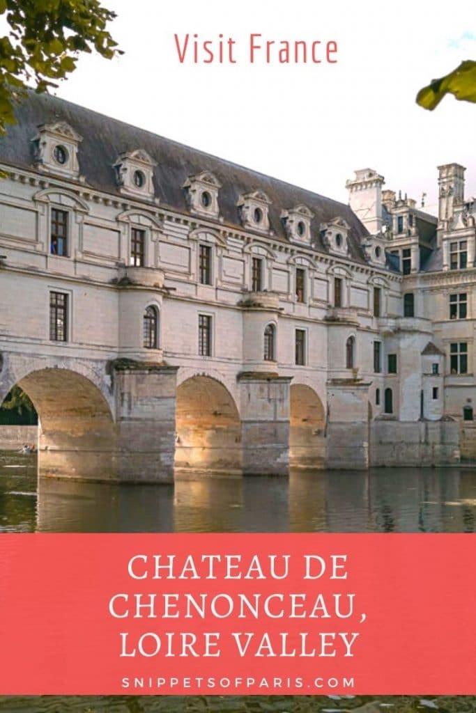 Château de Chenonceau: Visit the Dreamy Castle in the Loire Valley 1