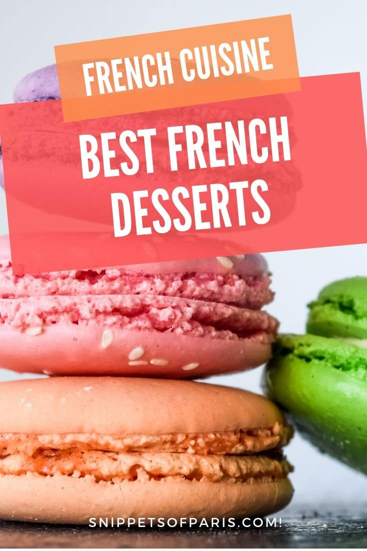 24 Amazing French Desserts that you must try or regret forever
