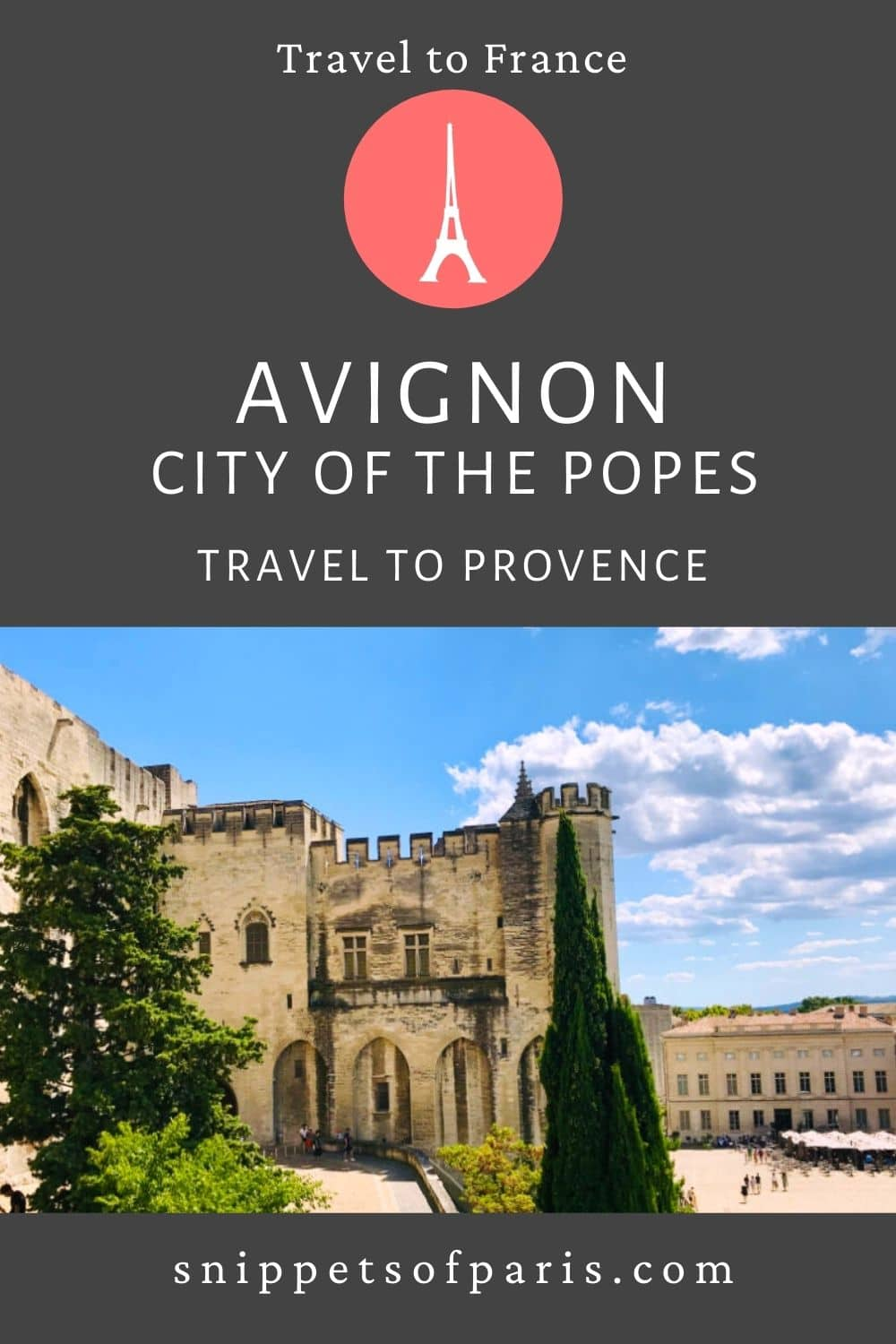 Avignon: The Papal city in the South of France