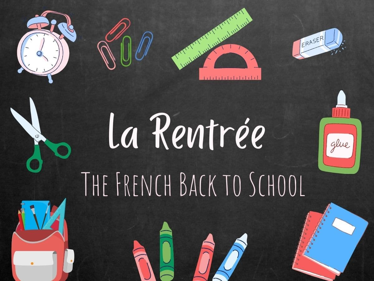 La Rentrée: The French version of Back to School
