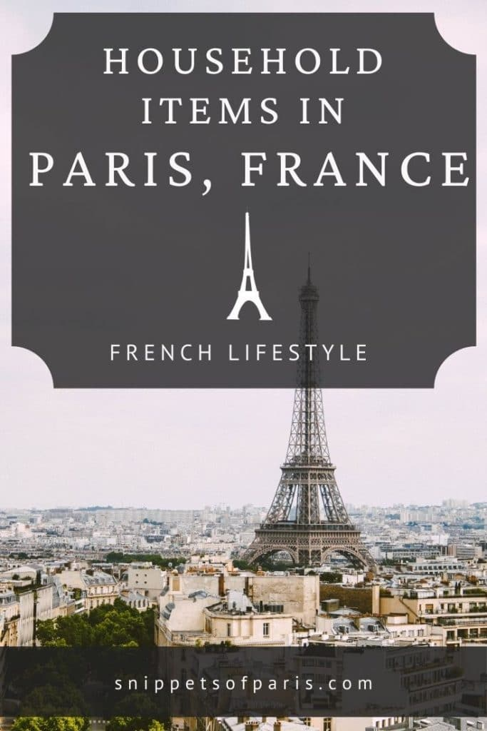 Household items and appliances you will own if you live in Paris, France - pin for pinterest