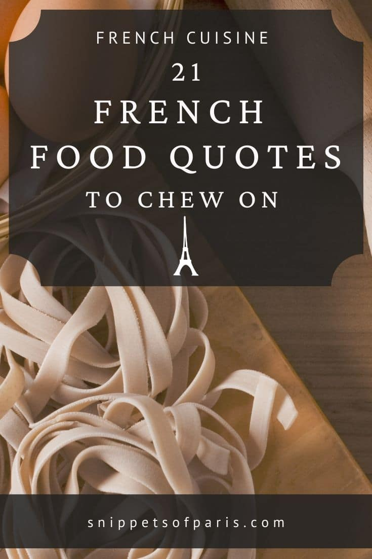 French Food Quotes: 21 Proverbs too delicious for words