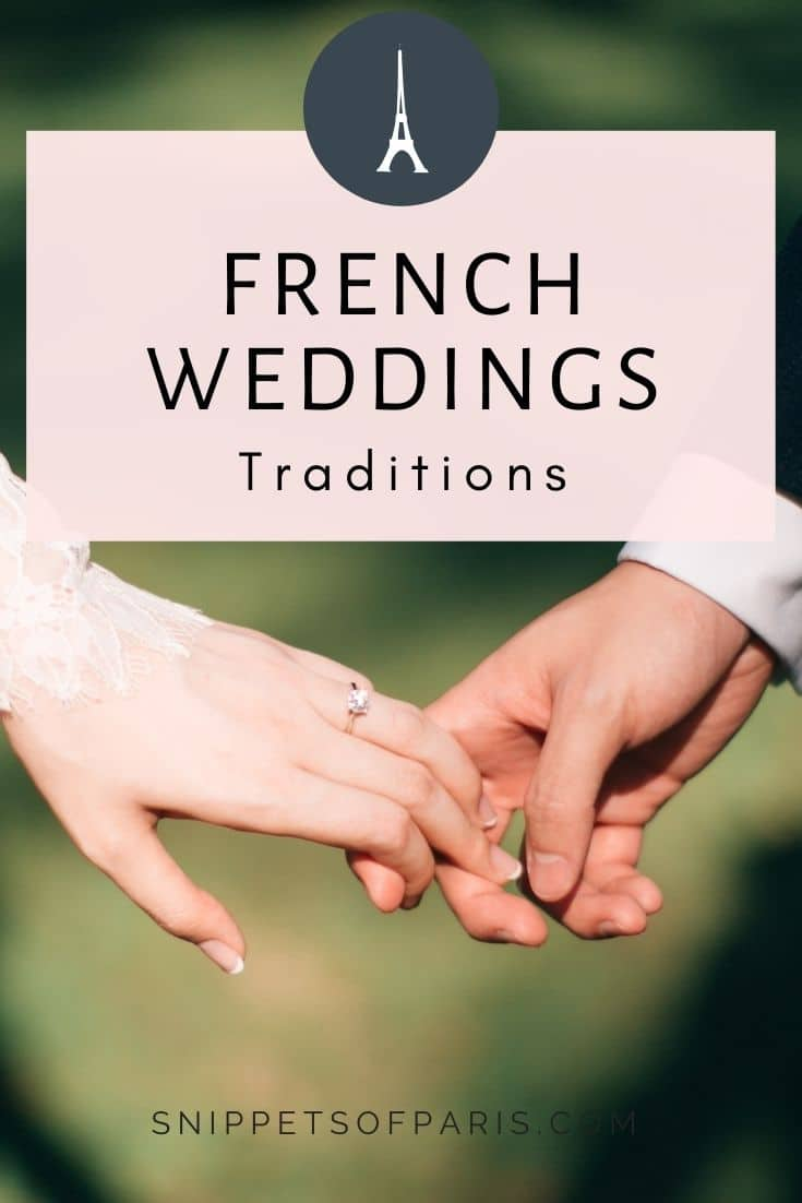 French Weddings: 30 Traditions that will surprise