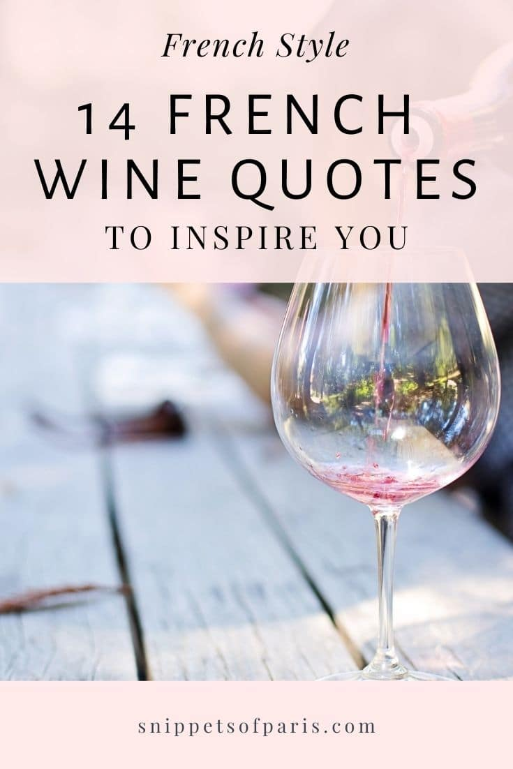 14 French Wine Quotes for a little tipple