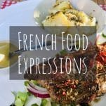32 French Food Expressions: The Funniest Idioms about French Cuisine