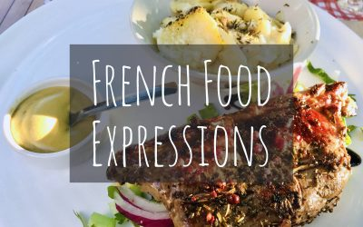 French Food Expressions: 32 Fabulous Idioms about French Cuisine