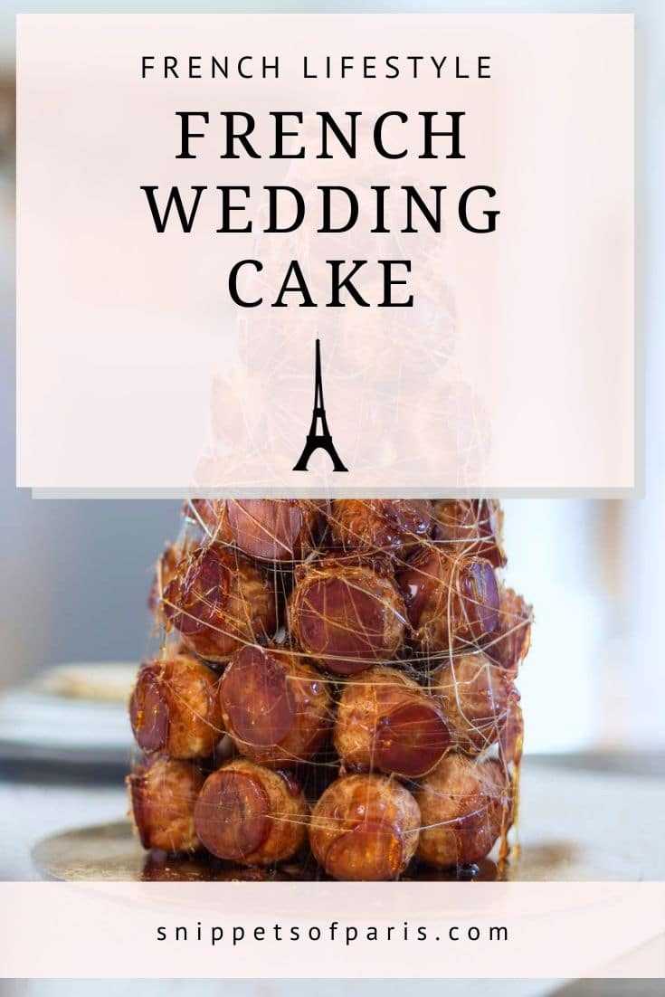 Pièce Montée: The French Wedding Cake that is not a Cake