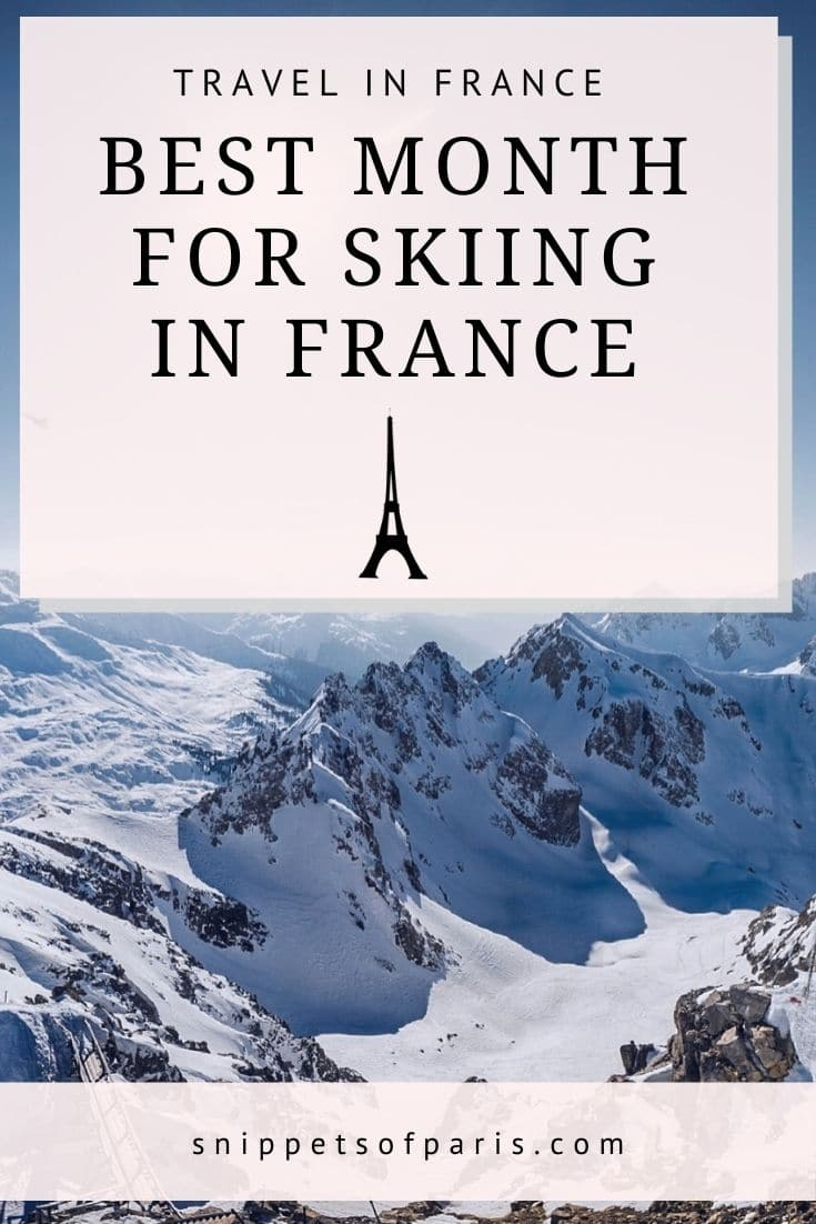 Ski Season: Picking the Best time to go skiing in France